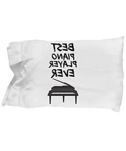 Pianist Pillowcase - Best Piano Player Ever Pillow Cover - F