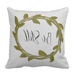 Be Still Leaf Laurel Pillow case 18X18 inches