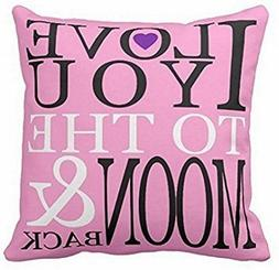 Throw Pillow Case I Love You to the Moon and Back Pink Pillo